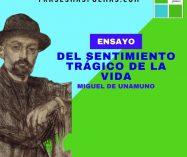 """""""Del sentimiento trágico de la vida"""" de Miguel de Unamuno (Ensayo)"""