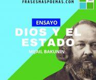"""""""Dios y el estado"""" de Mijail Bakunin (Ensayo)"""