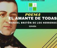 """""""El amante de todas"""" de Manuel Bretón de los Herreros (Poema)"""