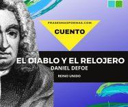 """""""El diablo y el relojero"""" de Daniel Defoe (Cuento)"""