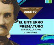 """""""El entierro prematuro"""" de Edgar Allan Poe (Cuento)"""