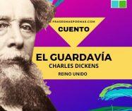 """""""El guardavía"""" de Charles Dickens (Cuento)"""