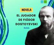 """""""El jugador"""" de Fiódor Dostoyevski (Novela)"""
