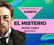"""""""El misterio"""" de Antón Chéjov (Cuento)"""