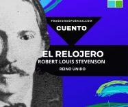 """""""El relojero"""" de Robert Louis Stevenson (Cuento)"""