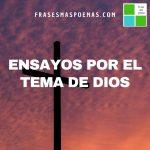 Ensayos por el tema de Dios y la Religión