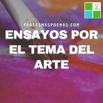 Ensayos por el tema del Arte