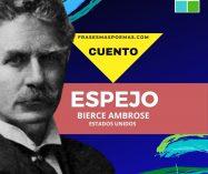 """""""Espejo"""" de Ambrose Bierce (Cuento)"""