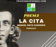"""""""La cita"""" de Manuel Ortiz Guerrero (Poema)"""