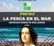 """""""La pesca en el mar"""" de Gertrudis Gómez de Avellaneda"""
