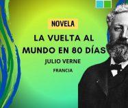 """""""La vuelta al mundo en 80 días"""" de Julio Verne (Novela)"""