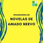 Novelas de Amado Nervo