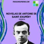Novelas de Antoine de Saint-Exupéry