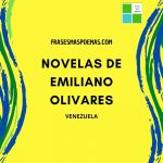 Novelas de Emiliano Olivares