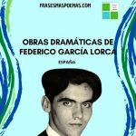 Dramas de Federico García Lorca