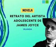 """Retrato del artista adolescente"" de James Joyce (Novela)"