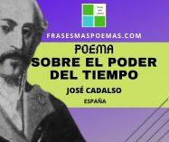 """""""Sobre el poder del tiempo"""" de José Cadalso (Poema)"""