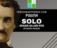 """""""Solo"""" de Edgar Allan Poe (Poema)"""
