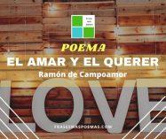 """""""El amar y el querer"""" de Ramón de Campoamor"""