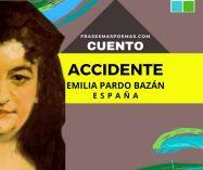 """""""Accidente"""" de Emilia Pardo Bazán (Cuento)"""