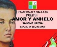 """""""Amor y anhelo"""" de Salomé Ureña (Poema)"""