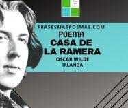 """""""Casa de la ramera"""" de Oscar Wilde (Poema)"""