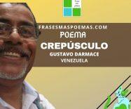 """""""Crepúsculo"""" de Gustavo Darmace (Poema)"""