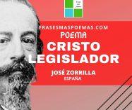"""""""Cristo legislador"""" de José Zorrilla (Poema)"""