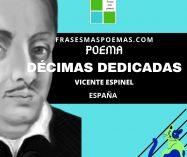 """""""Décimas dedicadas"""" de Vicente Espinel (Poema)"""