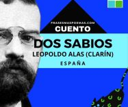 """""""Dos sabios"""" de Leopoldo Alas """"Clarín"""" (Cuento)"""