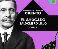 """""""El ahogado"""" de Baldomero Lillo (Cuento)"""