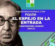 """""""El espejo en la entrada"""" de Constantino Cavafis (Poema)"""