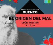 """""""El origen del mal"""" de León Tolstói (Cuento)"""