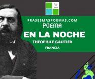 """""""En la noche"""" de Théophile Gautier (Poema)"""