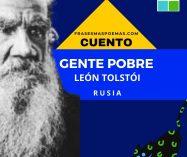"""""""Gente pobre"""" de León Tolstói (Cuento)"""