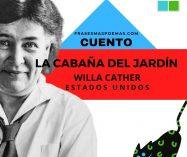 """""""La cabaña del jardín"""" de Willa Cather (Cuento)"""