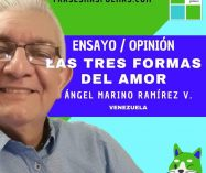 """""""Las tres formas del amor"""" de Ángel Marino Ramírez (Ensayo breve)"""