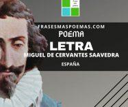 """""""Letra"""" de Miguel de Cervantes Saavedra (Poema)"""