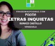 """""""Letras inquietas"""" de Eunice Castillo (Poema)"""