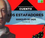 """""""Los estafadores"""" del Marqués de Sade (Cuento)"""