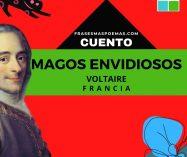 """""""Magos envidiosos"""" de Voltaire (Cuento)"""