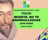 """Muerte, no te enorgullezcas"" de John Donne (Poema)"