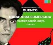"""""""Nadadora sumergida"""" de Federico García Lorca (Cuento)"""
