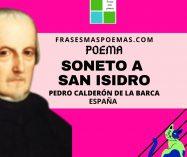 """""""Soneto a San Isidro"""" de Pedro Calderón de la Barca(Poema)"""