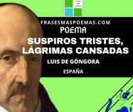 """""""Suspiros tristes, lágrimas cansadas"""" de Luis de Góngora (Poema)"""