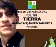 """Tierra"" de Marino Alejandro Ramírez Sandoval (Poema)"