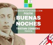 """""""Buenas noches"""" de Tristan Corbière (Poema)"""