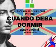"""""""Cuando deba dormir"""" de Emily Brontë (Poema)"""