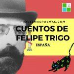 Cuentos de Felipe Trigo (España)