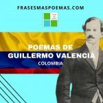 Poemas de Guillermo Valencia (Colombia)